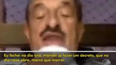 Photo of Na Bahia, prefeito diz que vai reabrir o comércio 'morra quem morrer'